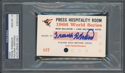 Frank Robinson Signed 1966 World Series Orioles Press Hospitality Pass PSA 10 Autograph