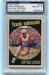 Frank Robinson Signed 1959 Topps Card PSA Slabbed Graded Gem Mint 10 Autograph